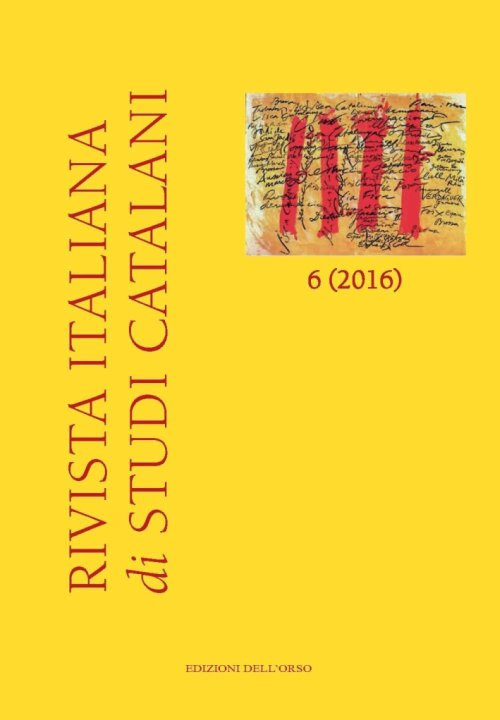 Rivista italiana di studi catalani (2016). Ediz. multilingue. Vol. 6.