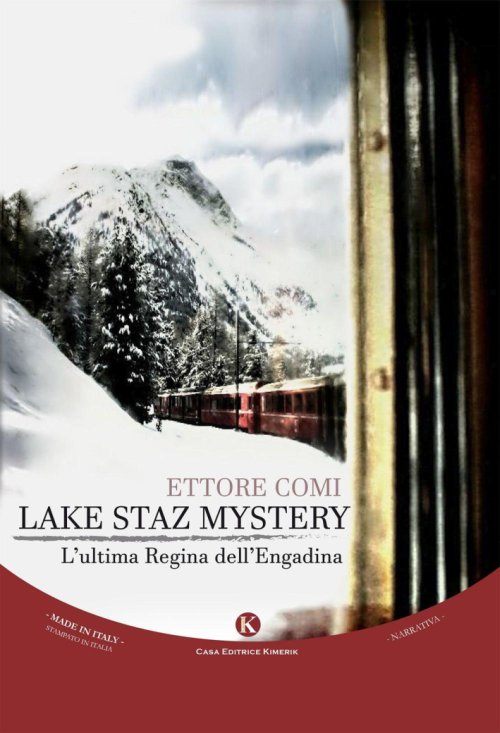 Lake staz mystery. L'ultima regina dell'Engadina.