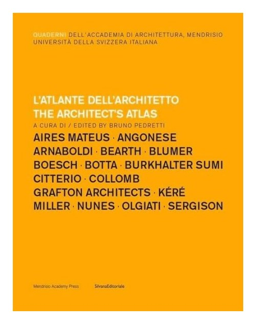 L'atlante dell'architetto. The Architect's Atlas.