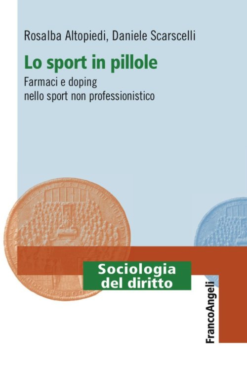 Lo sport in pillole. Farmaci e doping nello sport non professionistico.