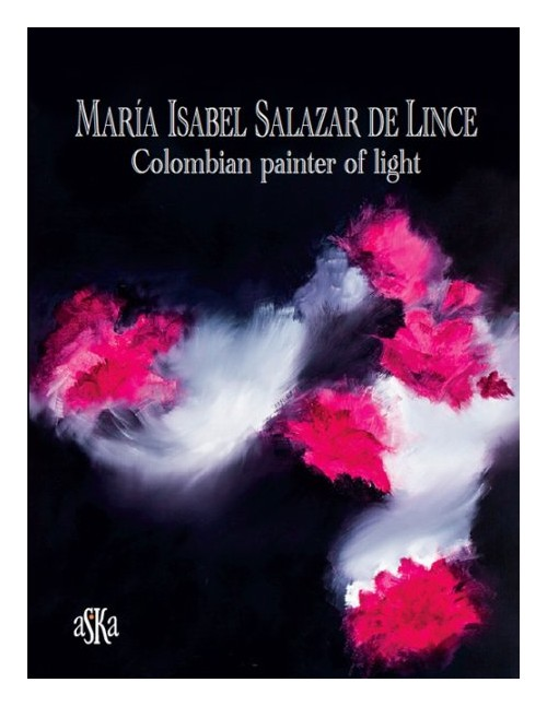 Maria Isabel Salazar de Lince. Colombian painter of light.
