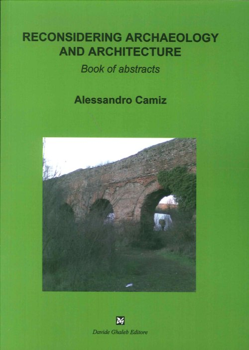 Reconsidering archaeology and architecture.