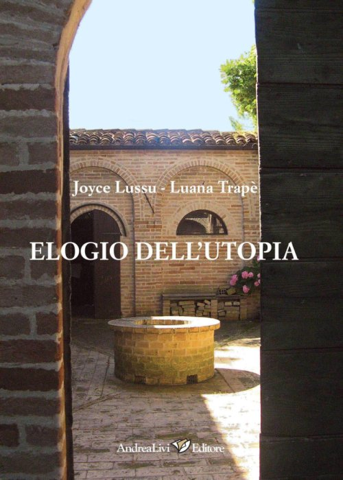 Elogio dell'utopia.