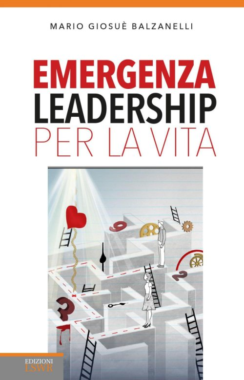Emergenza leadership per la vita.