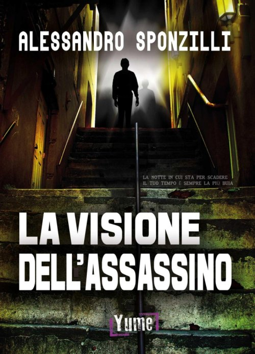 La visione dell'assassino.