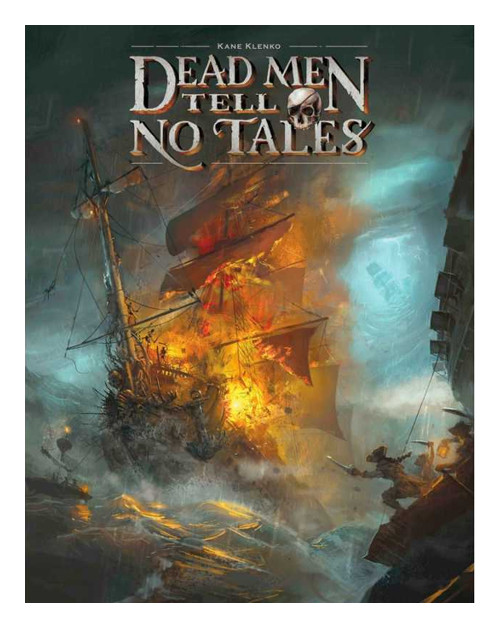 Dead Men Tell No Tales.
