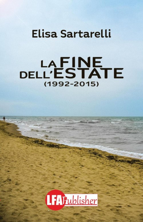 La fine dell'estate 1992-2015.
