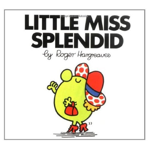 Little Miss Splendid.
