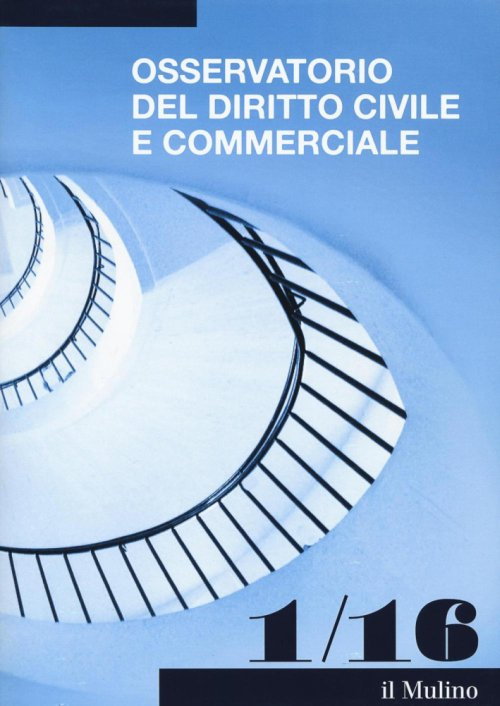 Osservatorio del diritto civile e commerciale (2016). Vol. 1.