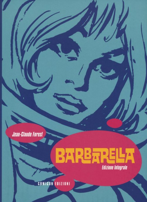 Barbarella. L'integrale.