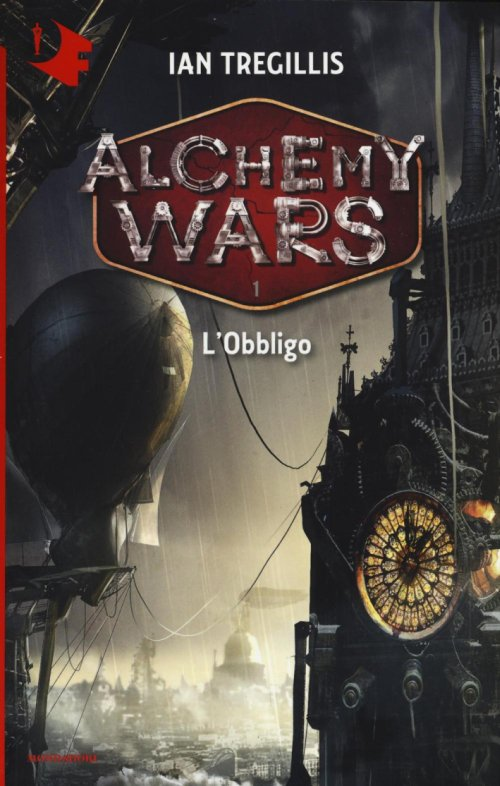 L'obbligo. Alchemy Wars. Vol. 1.