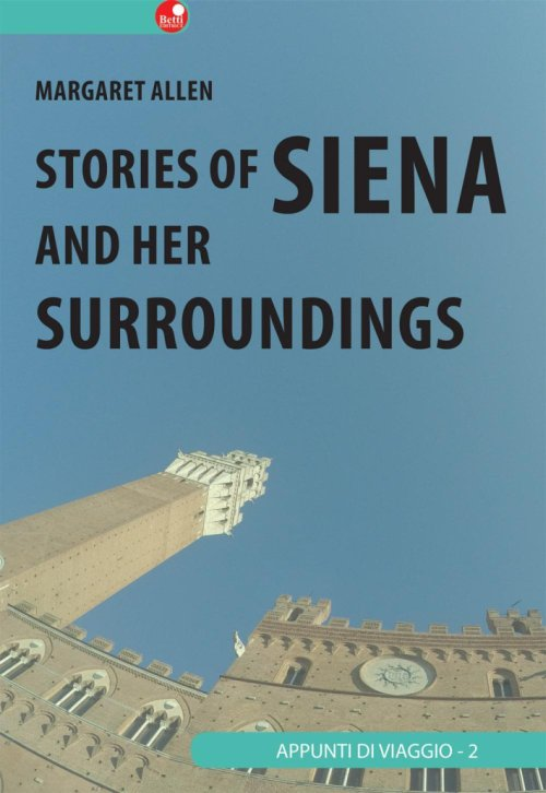 Siena and her surroundings.