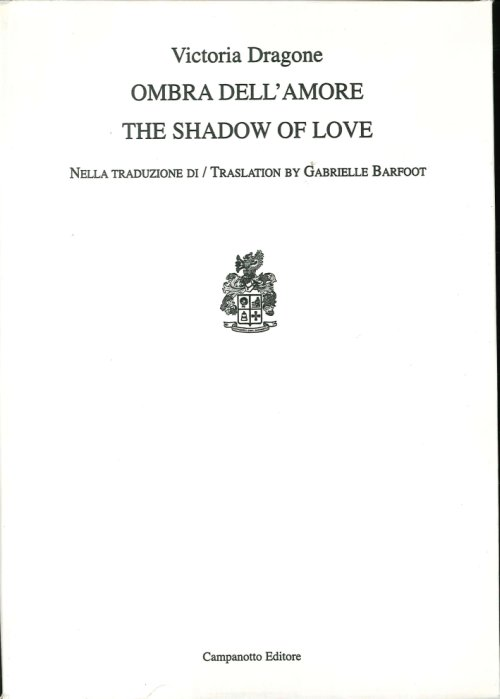 Ombra Dell'Amore. The Shadow of Love.