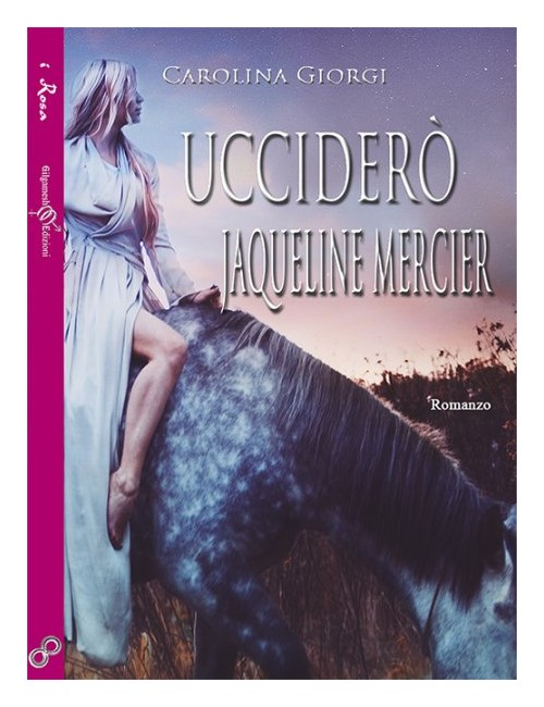 Ucciderò Jaqueline Mercier