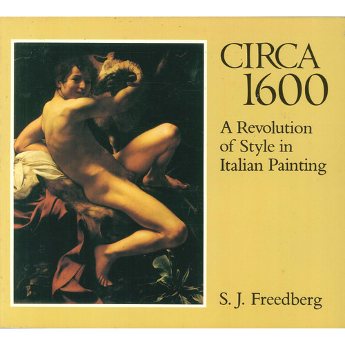 Circa 1600. A revolution of style in italian painting.