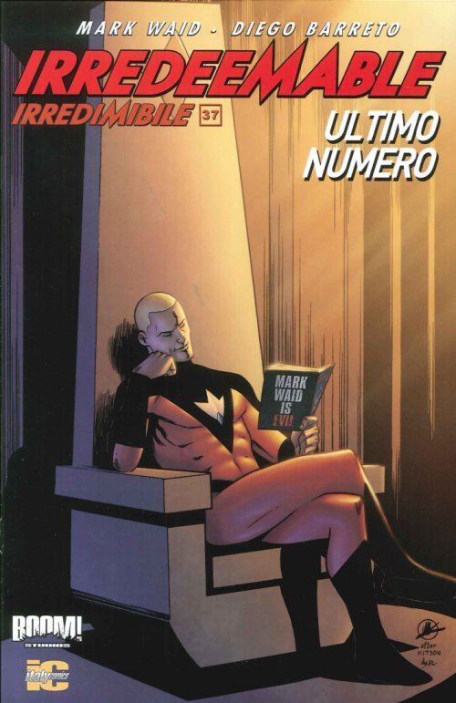 Irredeemable-Irredimibile. Vol. 37. Ultimo Numero.