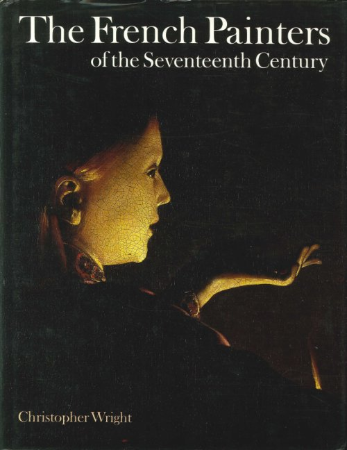 The French Painters of the Seventeenth Century.