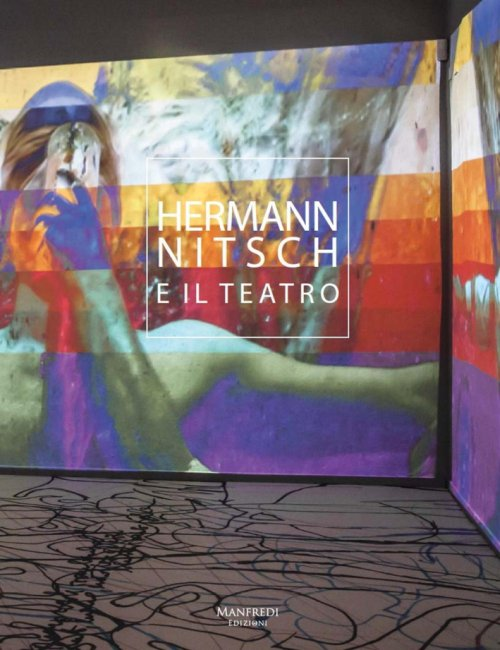 Hermann Nitsch e il Teatro. [Con CD].
