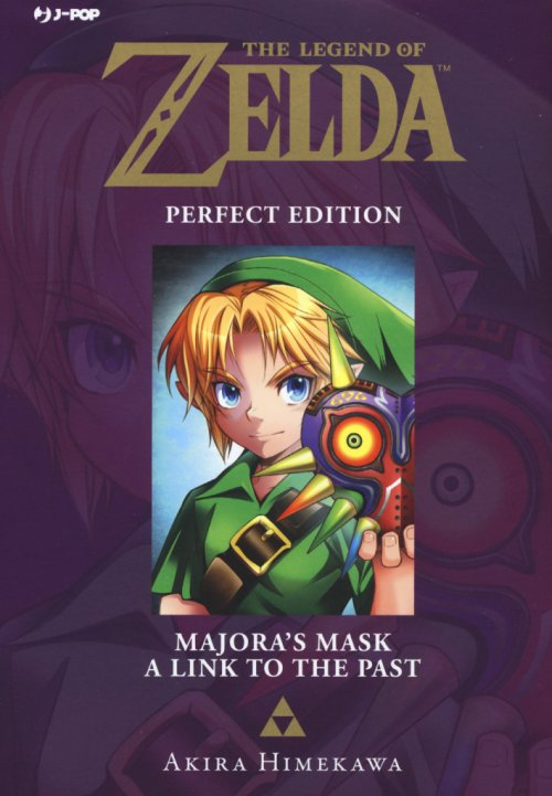 A link to the past. The legend of Zelda. Perfect edition. Vol. 3