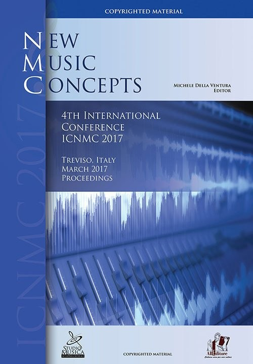 4th International Conference on New Music Concepts ICNMC (Treviso, marzo 2017)