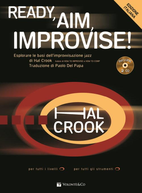 Ready, aim, improvise! Ediz. italiana. Con 2 CD-Audio